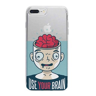 Apple iPhone 7 Plus Desenli Silikon Resimli Kapak Use Your Brain Kılıf